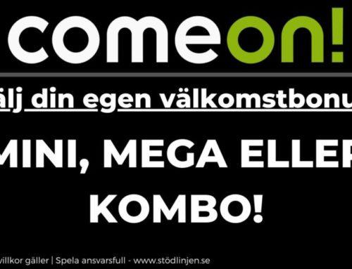 Välj din egna välkomstbonus hos ComeOn!